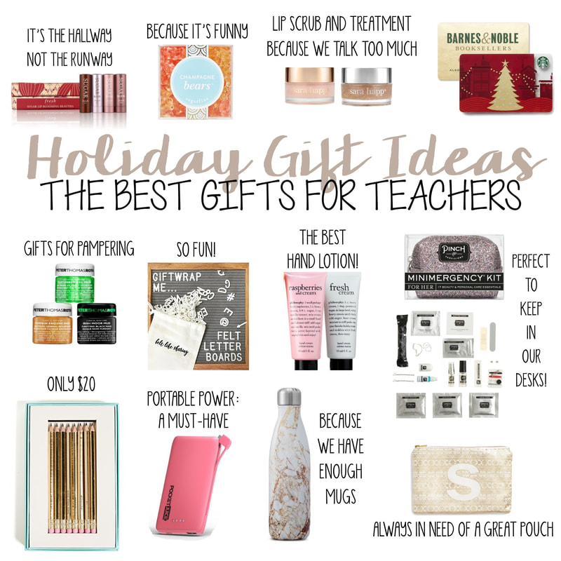 teacher gift guide what to get a school teacher for the holidays